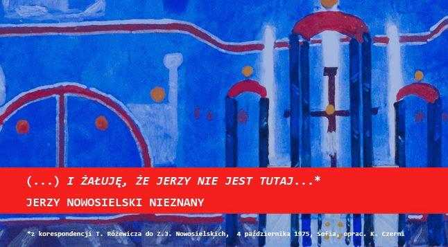 Jerzy Nowosielski nieznany