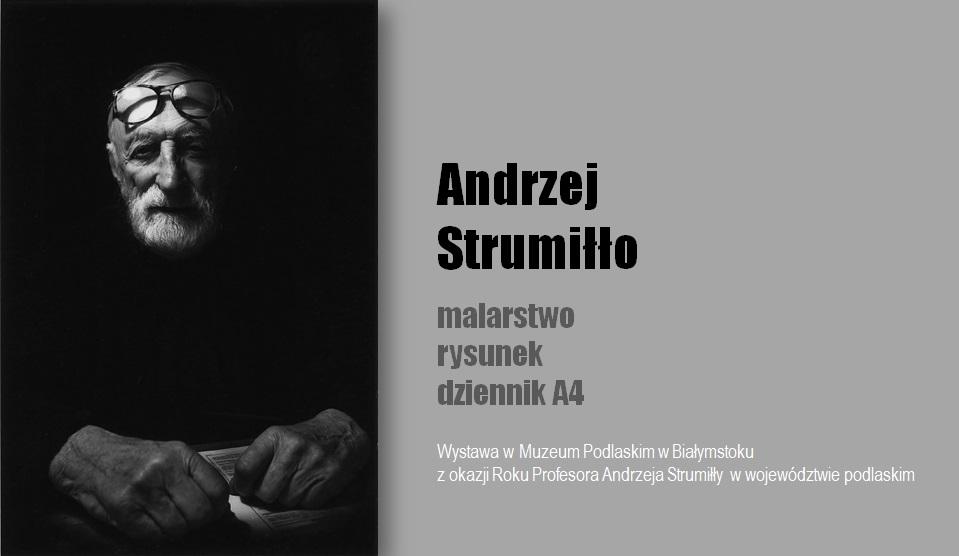 Andrzej Strumiłło. Malarstwo i rysunek