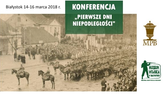 pierwsze dni niepodległości konferencja naukowa