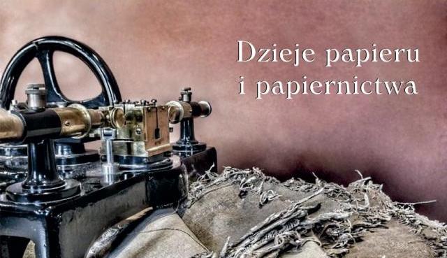 Dzieje papieru i papiernictwa - wystawa w MH