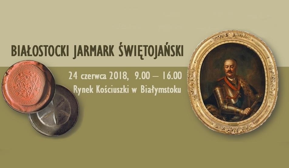 Białostocki Jarmark Świętojański 2018