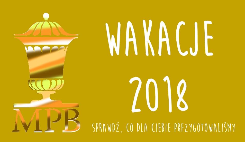 Wakacje 2018