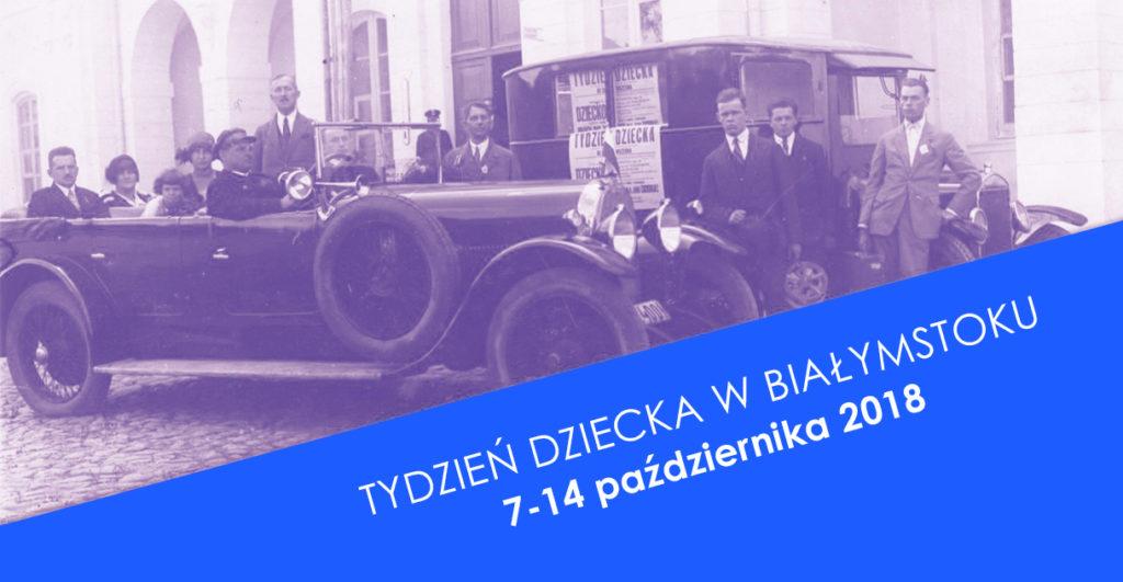 Tydzień Dziecka w Białymstoku 2018