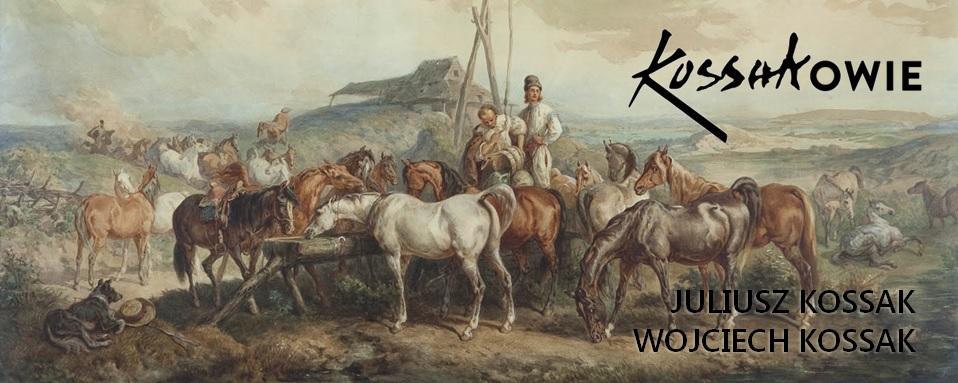 KOSSAKOWIE JULIUSZ KOSSAK (1824–1899) | WOJCIECH KOSSAK (1856–1942)
