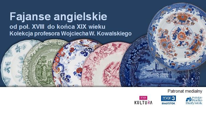 Na kolorowej grafice widać 6 fajansowych talerzy ze zdobieniami. Na górze tytuł wystawy, a na dole umieszczono logotypy z patronatami medialnymi: TVP Kultura, TVP3 Białystok oraz Polskie Radio Białystok.