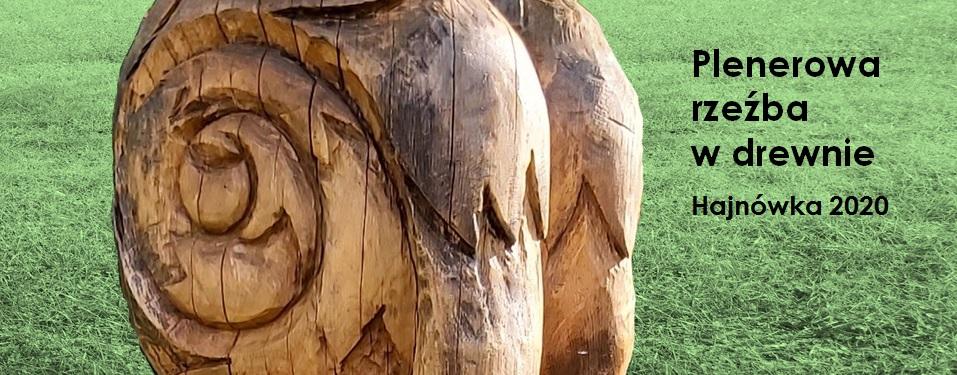 Plenerowa rzeźba w drewnie – Hajnówka 2020