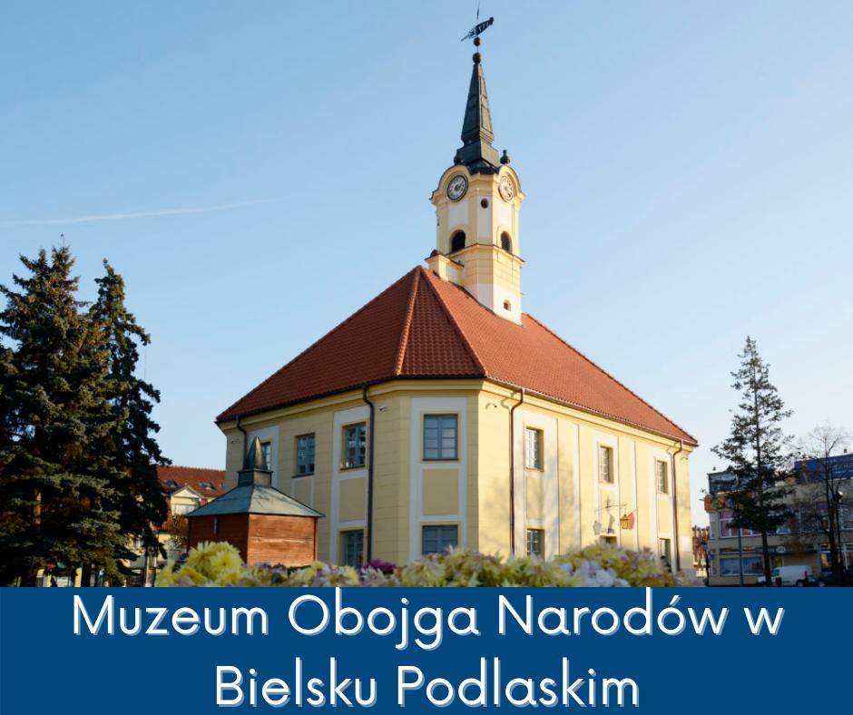 Widok na fasadę Ratusza w Bielsku Podlaskim