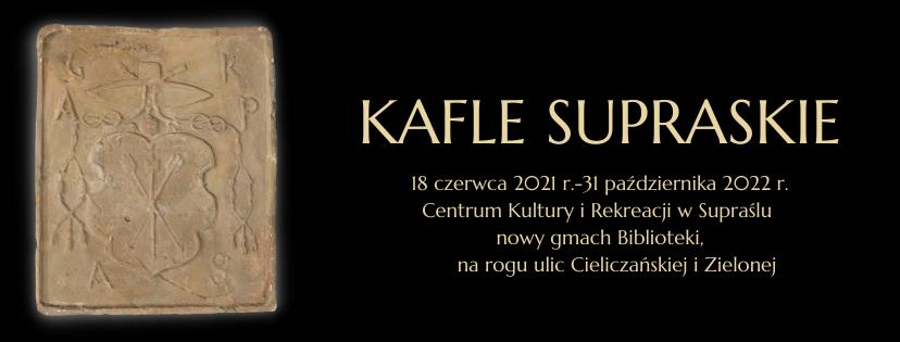 Kafle supraskie_wystawa